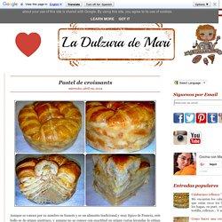 Cocina con Mari: Pastel de croissants