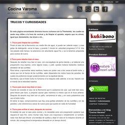 Cocina Varoma: TRUCOS Y CURIOSIDADES