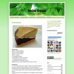 Cocina Vegana: Torta vegana