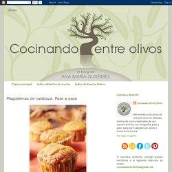 Cocinando entre Olivos: Magdalenas de calabaza. Paso a paso