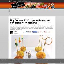 Hoy Cocinas Tú: Croquetas de bacalao con patata y con bechamel
