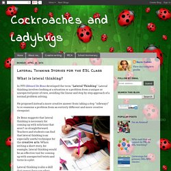 Cockroaches and Ladybugs: Lateral Thinking Stories for the ESL Class