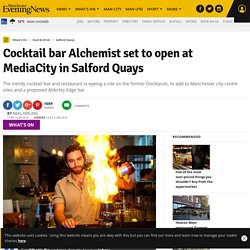 Cocktail bar Alchemist set to open at MediaCity in Salford Quays