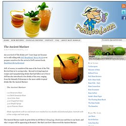 Cocktail Recipe: The Ancient Mariner