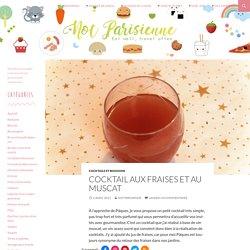 Cocktail aux fraises et au muscat