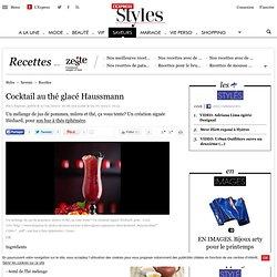 Cocktail au thé glacé Haussmann