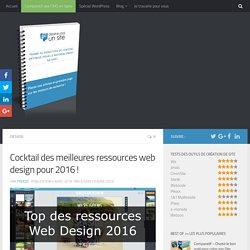 Mon cocktail des meilleures ressources web design en 2016