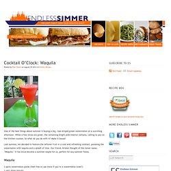 Waquila-watermelon/tequila