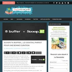 Scoop.it & Buffer… le cocktail parfait pour une bonne curation