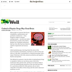 Cocktail of Popular Drugs May Cloud Brain