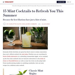 15 Best Mint Cocktails – Easy and Refreshing Mint Drink Recipes for Spring