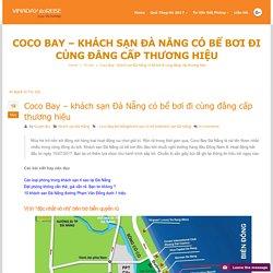 Coco Bay - khách sạn Đà Nẵng có bể bơi đi cùng đẳng cấp thương hiệu