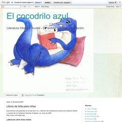 El cocodrilo azul: Libros de Arte para niños