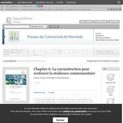 La ville résiliente - Chapitre 6. La coconstruction pour renforcer la résilience communautaire - Presses de l'Université de Montréal