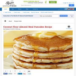 Coconut Flour Almond Meal Pancakes Recipe