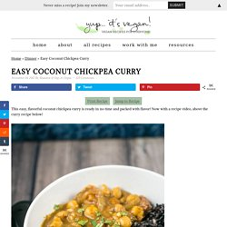 Coconut Chickpea Curry Recipe (GF, Vegan, Weeknight Dinner)
