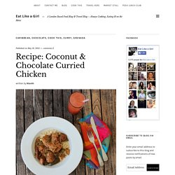 Coconut & Chocolate Curried Chicken - Eat Like a Girl
