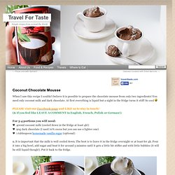 Coconut Chocolate Mousse | Travel For Taste