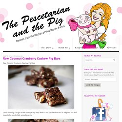 Raw Coconut Cranberry Cashew Fig Bars