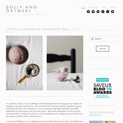 coconut blue-barb ice cream (dairy free) — dolly and oatmeal