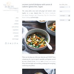 Coconut Curried Chickpeas with Carrots & Cashews {gluten-free, vegan} – The Bojon Gourmet