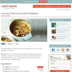 Coconut Thai Curry with Chickpeas - I Quit Sugar