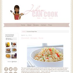 · Coconut Ginger Rice