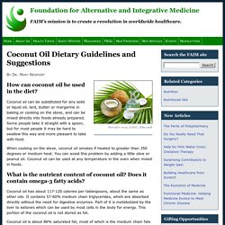 Coconut Oil Dietary Guidelines and Suggestions