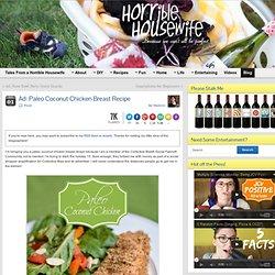 Ad: Paleo Coconut Chicken Breast Recipe Using Boneless Chicken Breasts