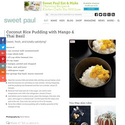 Coconut Rice Pudding with Mango & Thai Basil