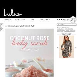 Coconut Rose Body Scrub DIY