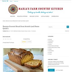 Banana-Coconut Bread from Scratch (and Damn Quick!)