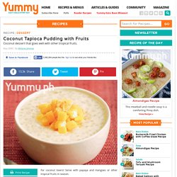 Coconut Tapioca Pudding With Fruits