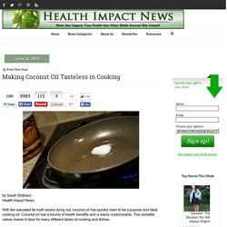 Making Coconut Oil Tasteless in Cooking