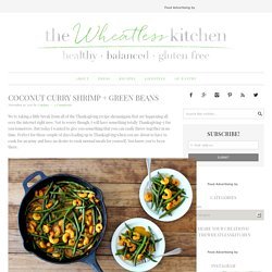 Coconut Curry Shrimp + Green Beans - The Wheatless Kitchen