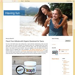 Cocopits: Flaunt Your Attitude with Organic Deodorant for Teens