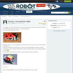 Cocotix, mon premier robot - Robot complet - Tutoriels - Robot Maker