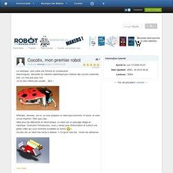 Cocotix, mon premier robot - Robot complet - Tutoriels