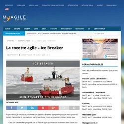 La cocotte agile - Ice Breaker - My Agile Partner Scrum