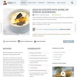 Eggs en Cocotte with Morel or Porcini Mushrooms