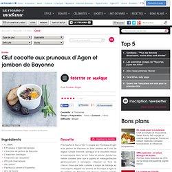 Œuf cocotte aux pruneaux d'Agen et jambon de Bayonne - une recette Oeuf