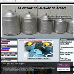 ŒUFS COCOTTE À LA RATATOUILLE - la cuisine gourmande de deldel