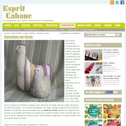Cocottes en tissu, Esprit Cabane, idees creatives et ecologiques