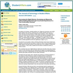 Overcoming the Digital Dilemma: Developing and Measuring Critical Thinking Gained through Cocurricular Experiences in a Time of Information Overload - Summer 2014: The Journal of Technology in Student Affairs presented by StudentAffairs.com