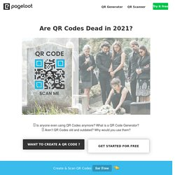 Are QR Codes Dead in 2021?