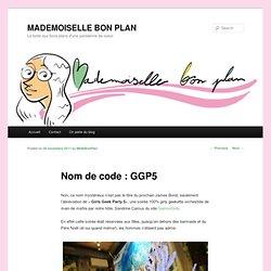 Nom de code : GGP5