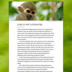 Code is not literature