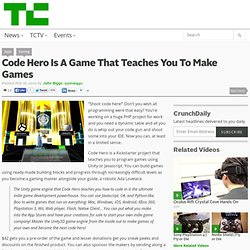 Code Hero Is A Game That Teaches You To Make Games
