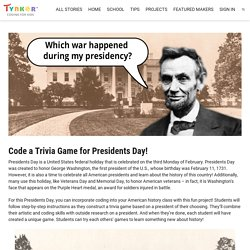 Code a Trivia Game for Presidents Day!