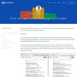 Codeable - How do I get on the first page of Google?